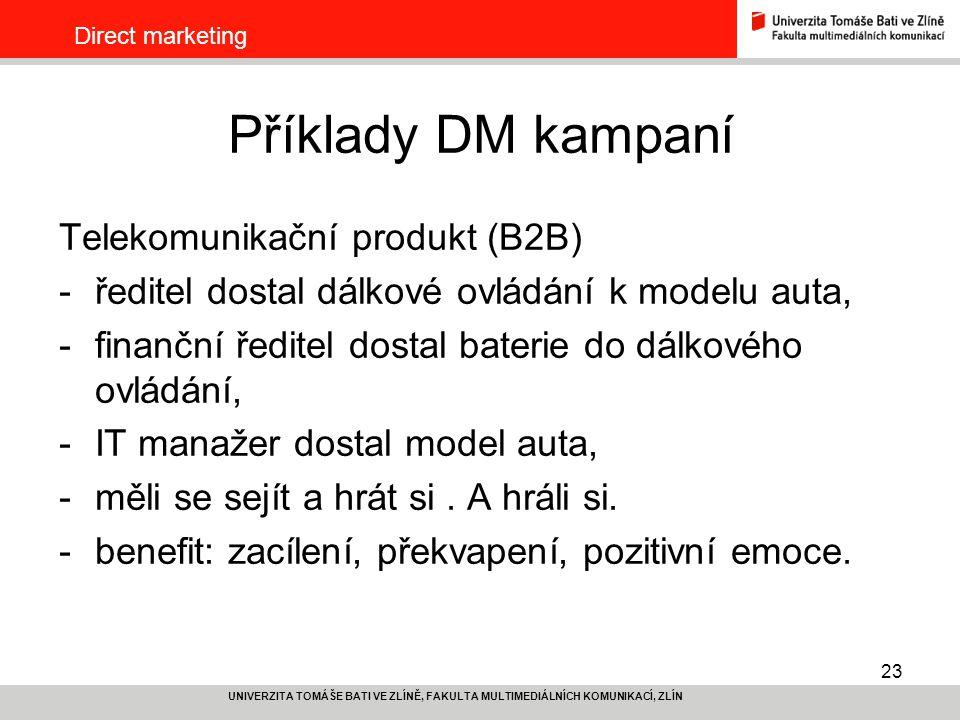 Příklady DM kampaní Telekomunikační produkt (B2B)