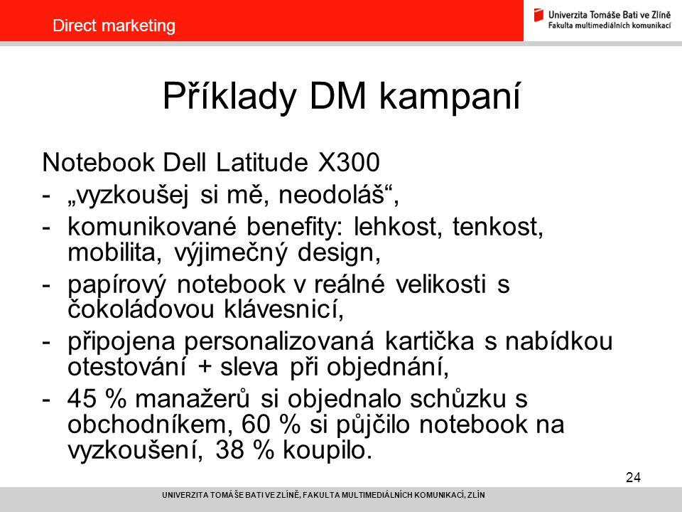 Příklady DM kampaní Notebook Dell Latitude X300