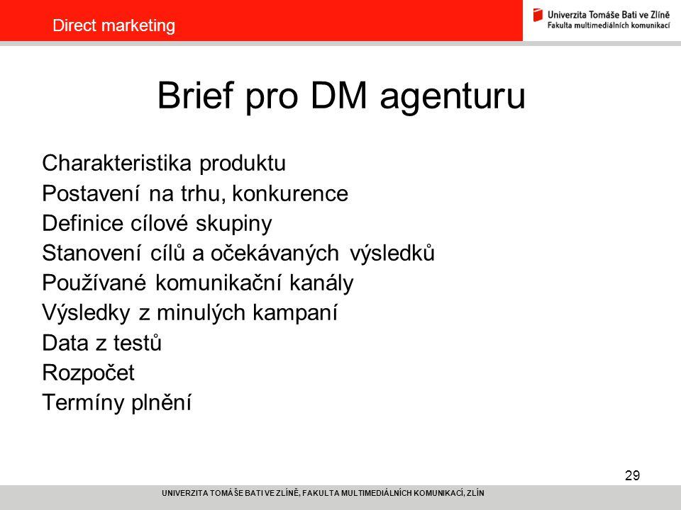 Brief pro DM agenturu Charakteristika produktu
