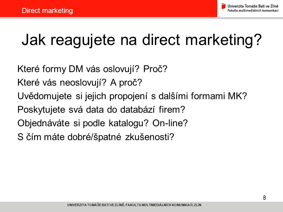 Jak reagujete na direct marketing
