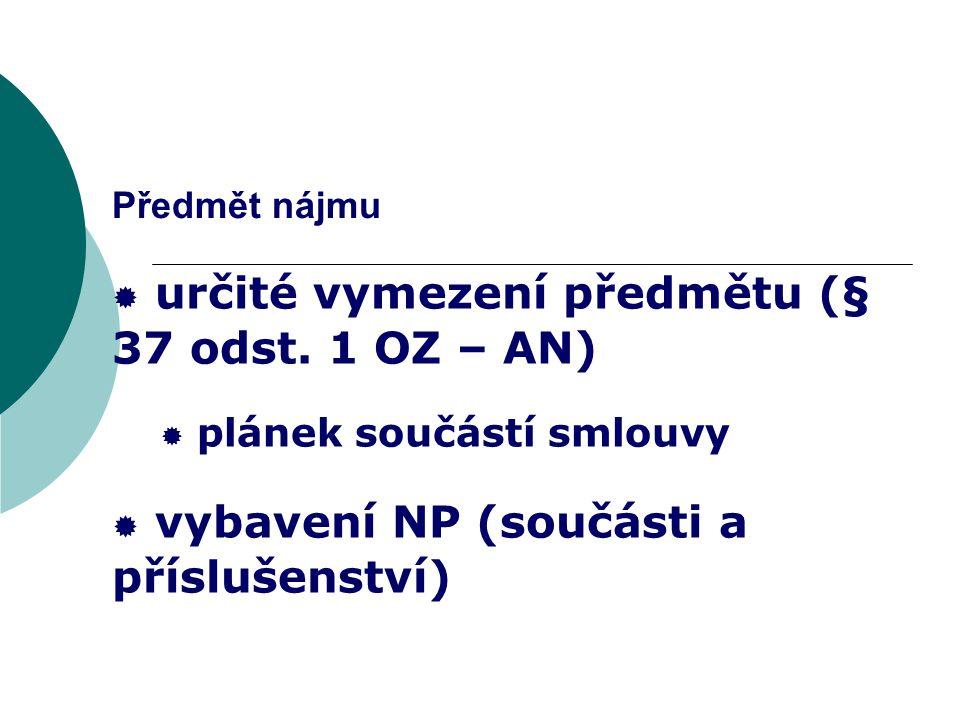 určité vymezení předmětu (§ 37 odst. 1 OZ – AN)