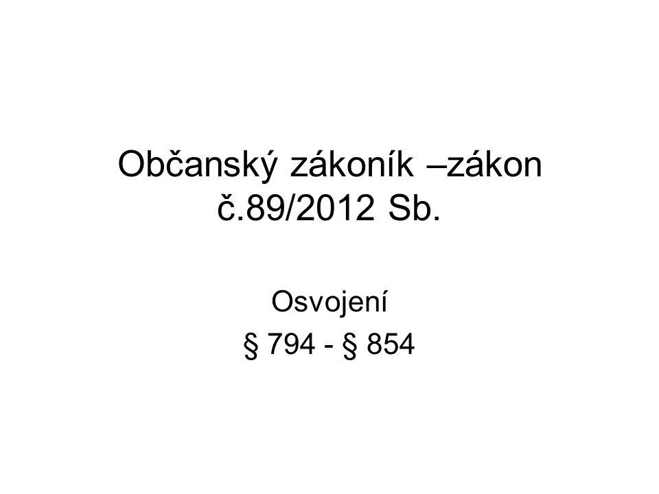 Občanský zákoník –zákon č.89/2012 Sb.