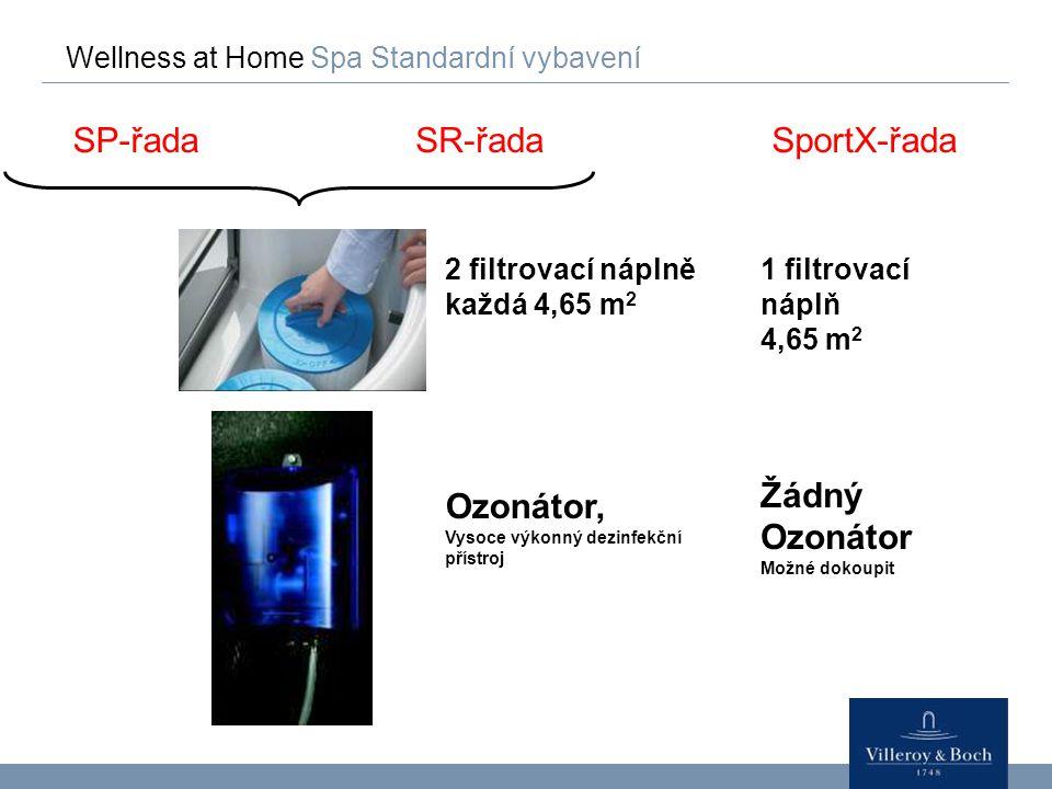 SP-řada SR-řada SportX-řada Ozonátor, Žádný Ozonátor