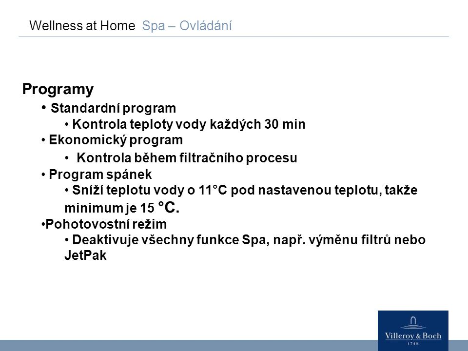 Programy Standardní program Wellness at Home Spa – Ovládání