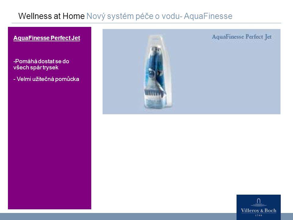 Wellness at Home Nový systém péče o vodu- AquaFinesse