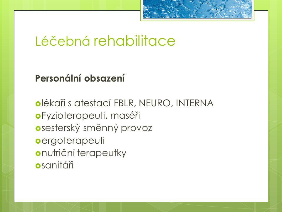 Léčebná rehabilitace Personální obsazení
