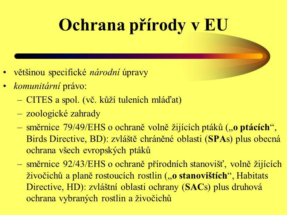 Ochrana přírody v EU většinou specifické národní úpravy