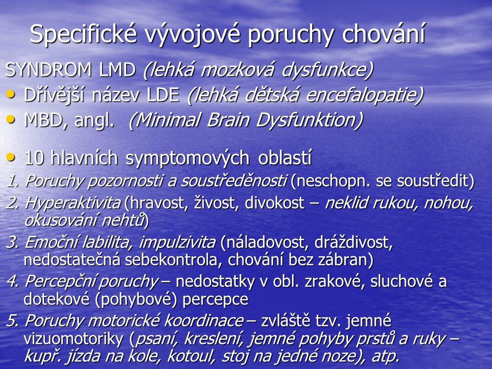 Specifické vývojové poruchy chování