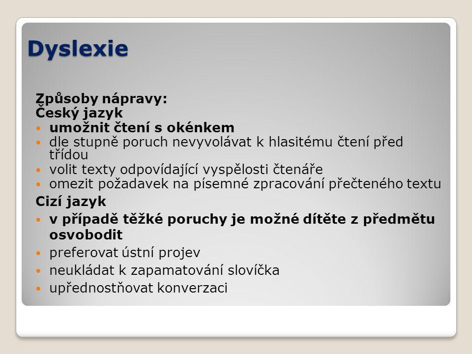 Dyslexie Způsoby nápravy: Český jazyk umožnit čtení s okénkem