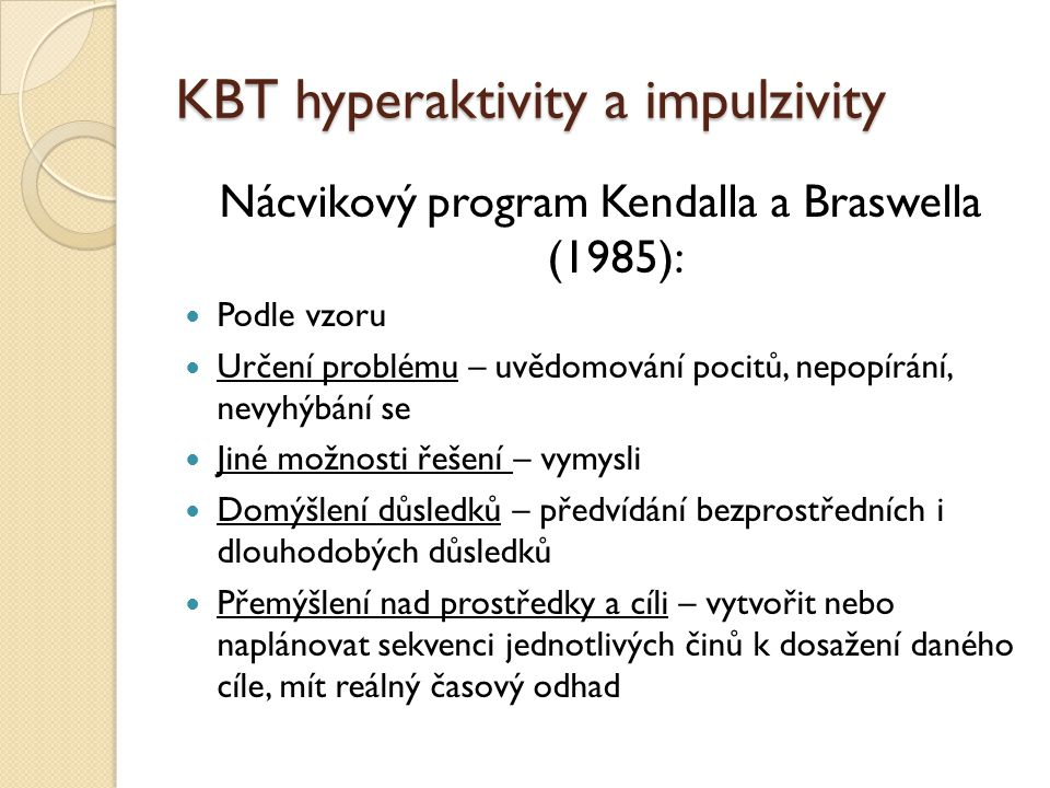 KBT hyperaktivity a impulzivity