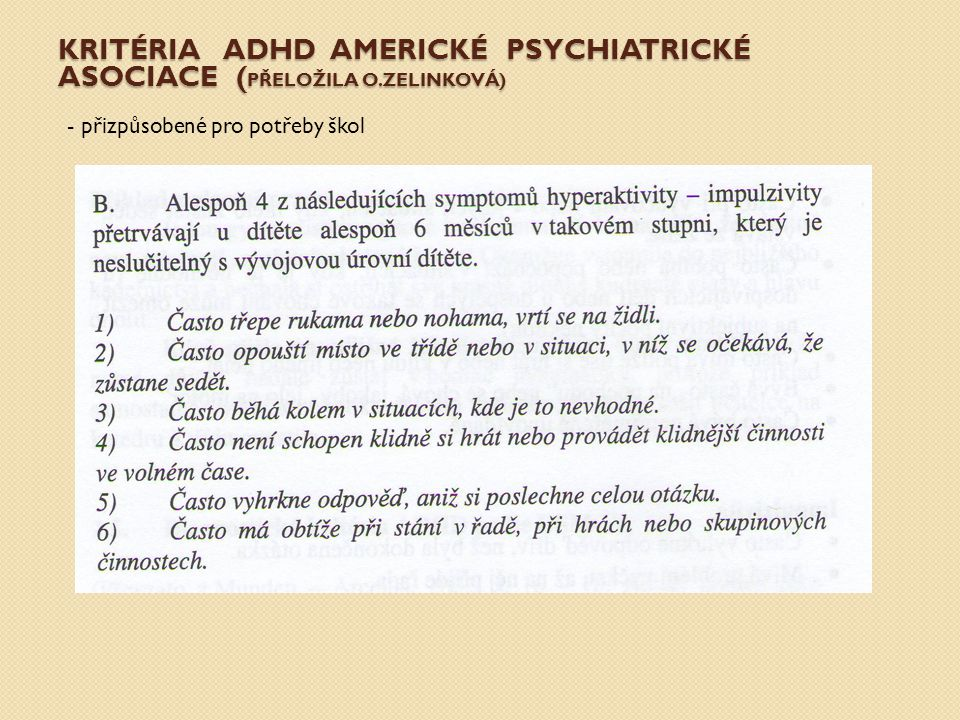 Kritéria ADHD Americké psychiatrické asociace (přeložila o.Zelinková)
