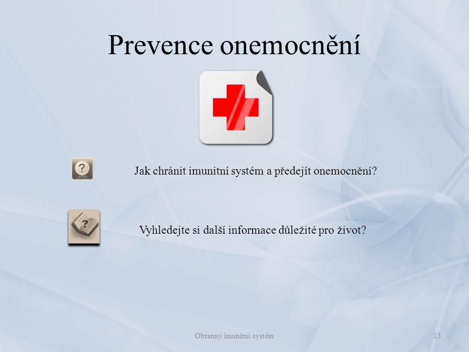 Prevence onemocnění Jak chránit imunitní systém a předejít onemocnění