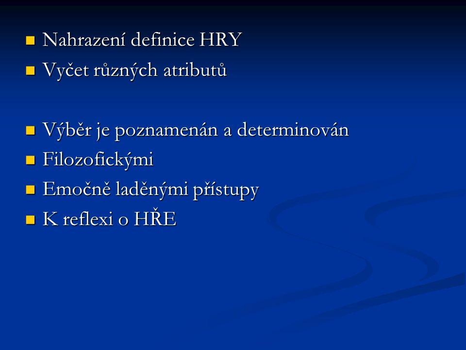Nahrazení definice HRY