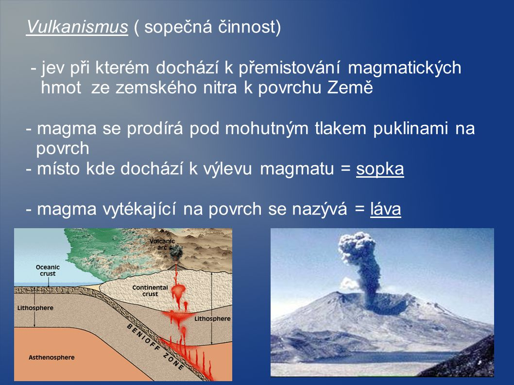 Vulkanismus ( sopečná činnost)