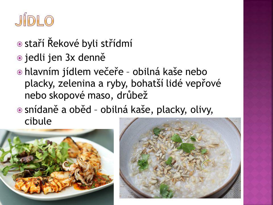 jídlo staří Řekové byli střídmí jedli jen 3x denně