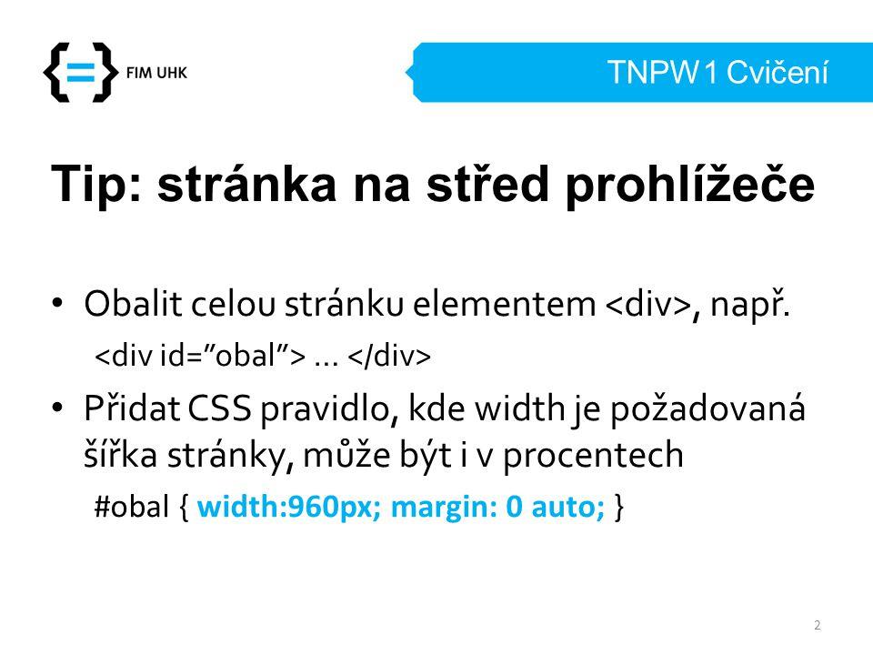 Tip: stránka na střed prohlížeče