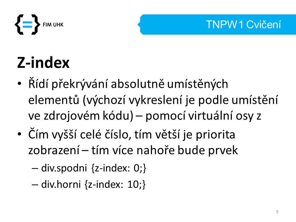 TNPW1 Cvičení Z-index.