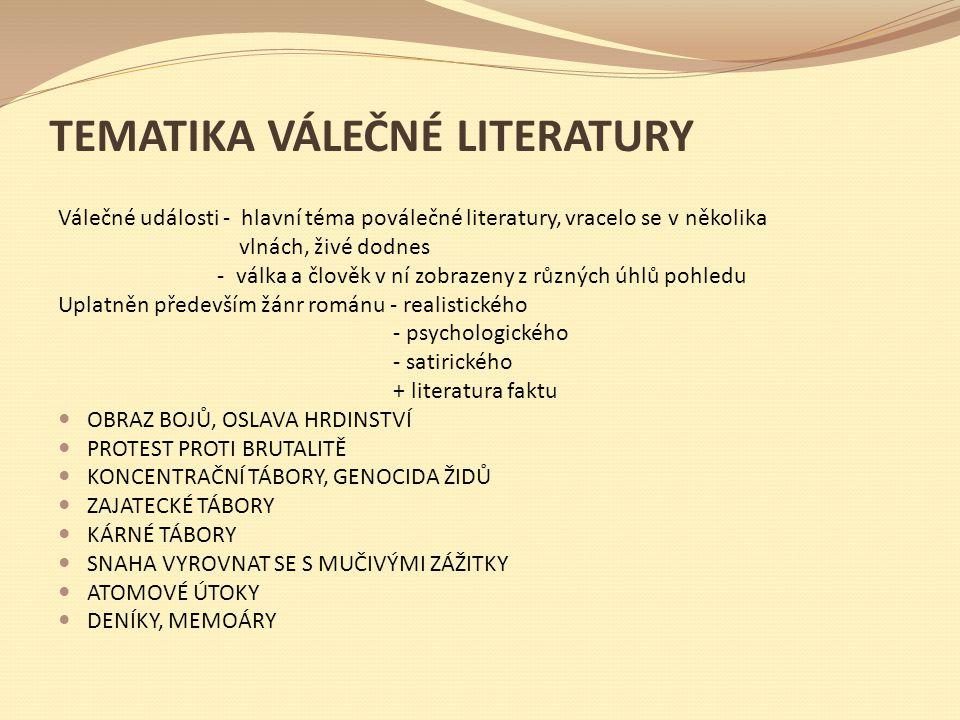 TEMATIKA VÁLEČNÉ LITERATURY