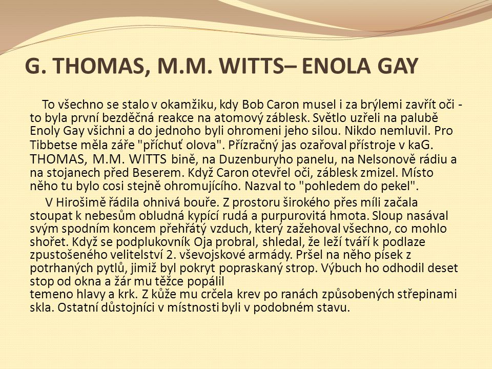 + G. THOMAS, M.M. WITTS– ENOLA GAY