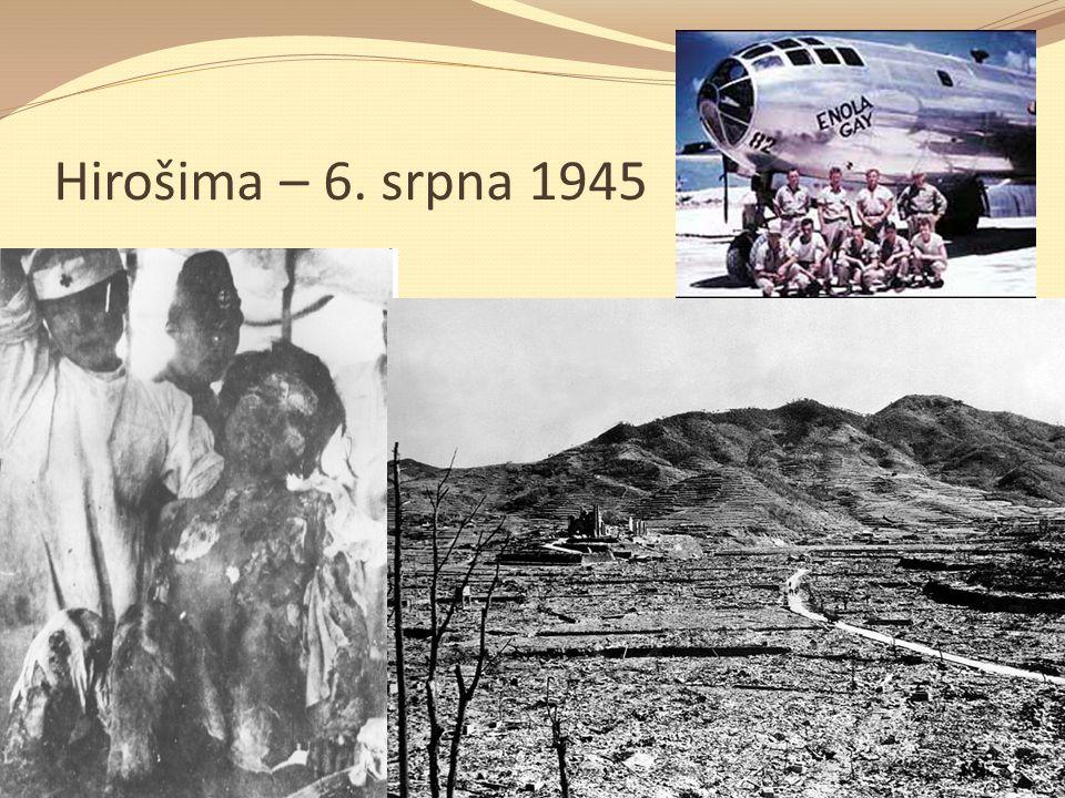 Hirošima – 6. srpna 1945