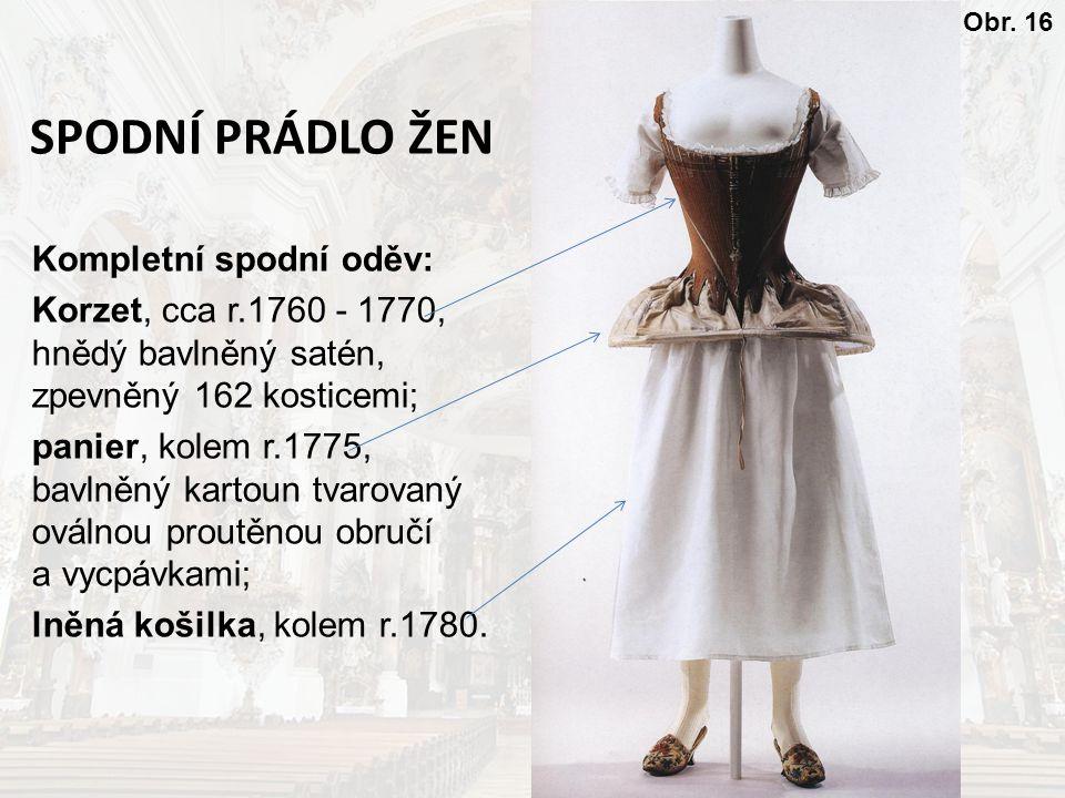 SPODNÍ PRÁDLO ŽEN Kompletní spodní oděv: