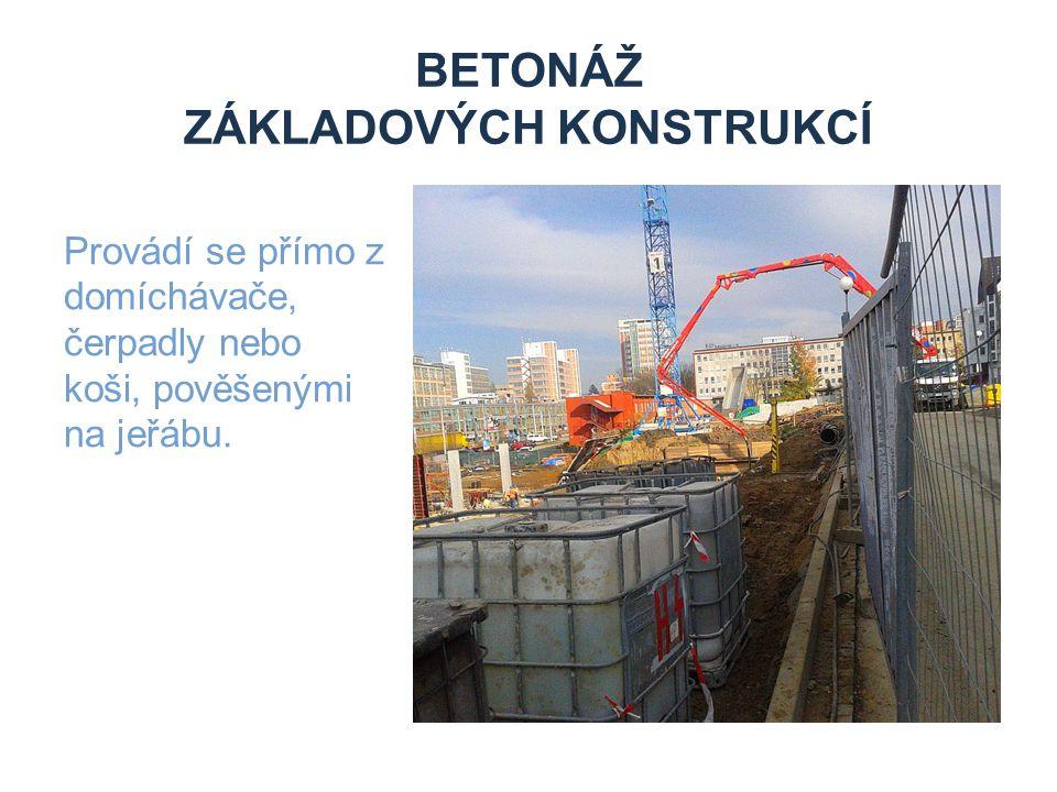 Betonáž základových konstrukcí