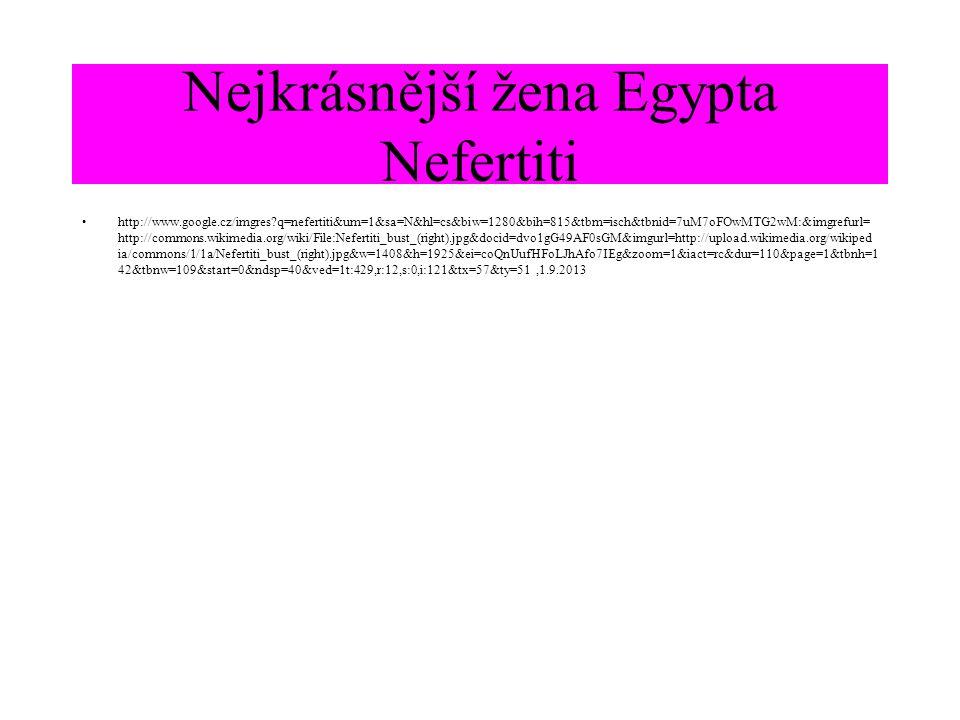 Nejkrásnější žena Egypta Nefertiti