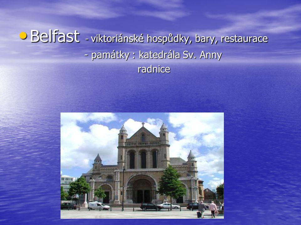 Belfast - viktoriánské hospůdky, bary, restaurace