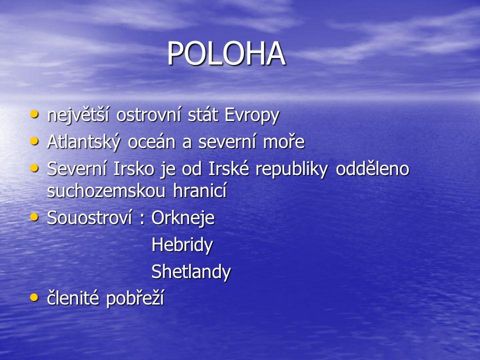 POLOHA největší ostrovní stát Evropy Atlantský oceán a severní moře