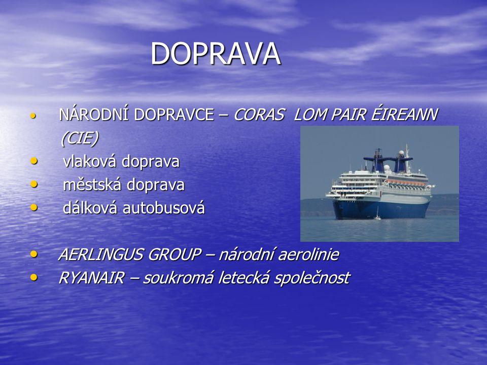 DOPRAVA (CIE) vlaková doprava městská doprava dálková autobusová