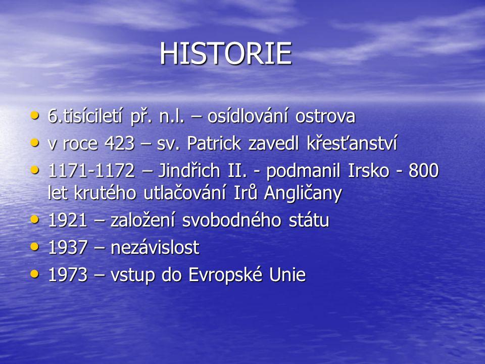 HISTORIE 6.tisíciletí př. n.l. – osídlování ostrova