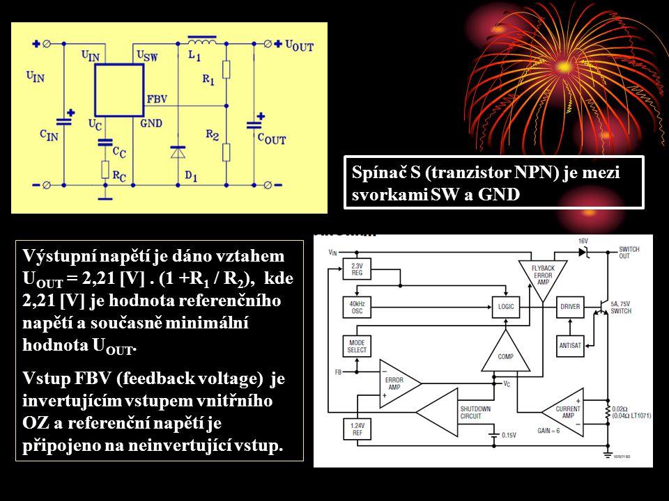 Spínač S (tranzistor NPN) je mezi svorkami SW a GND