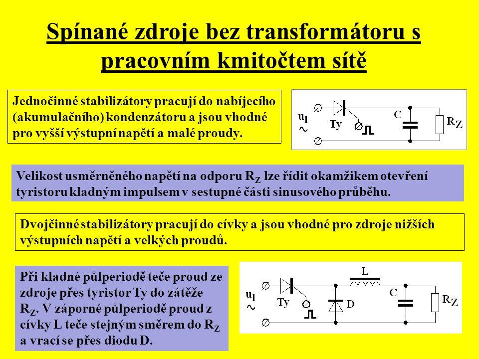 Spínané zdroje bez transformátoru s pracovním kmitočtem sítě