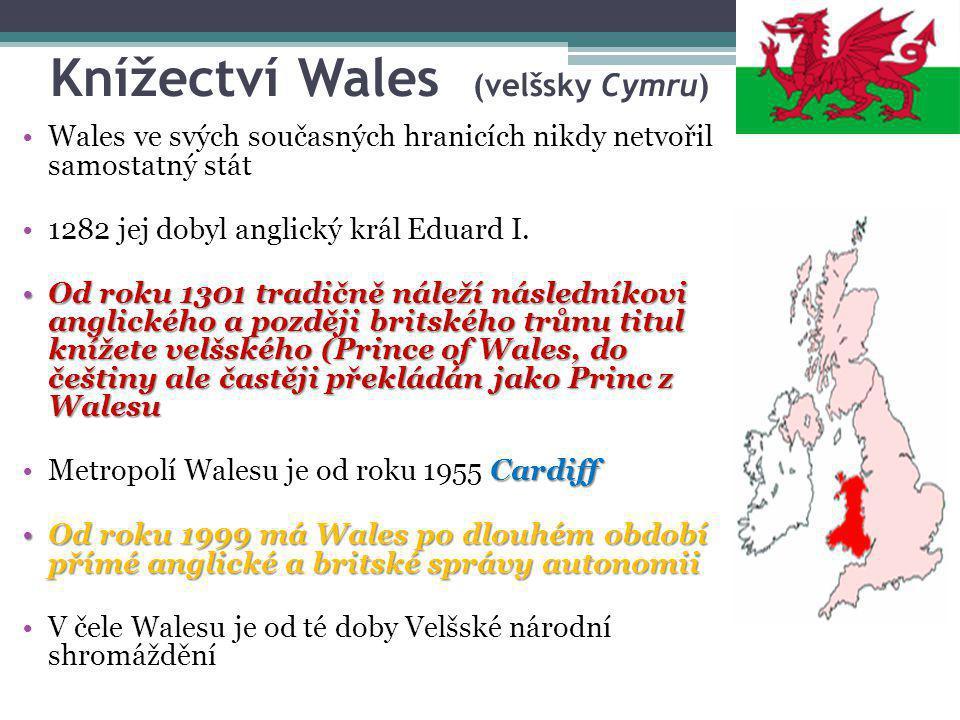 Knížectví Wales (velšsky Cymru)