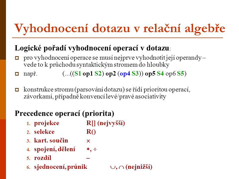 Vyhodnocení dotazu v relační algebře