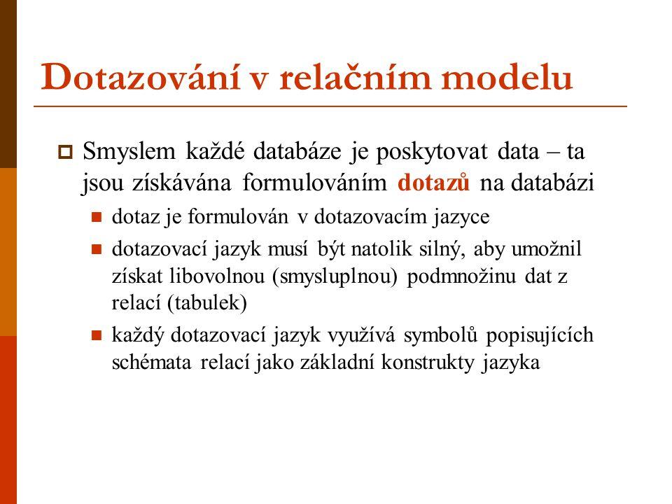 Dotazování v relačním modelu