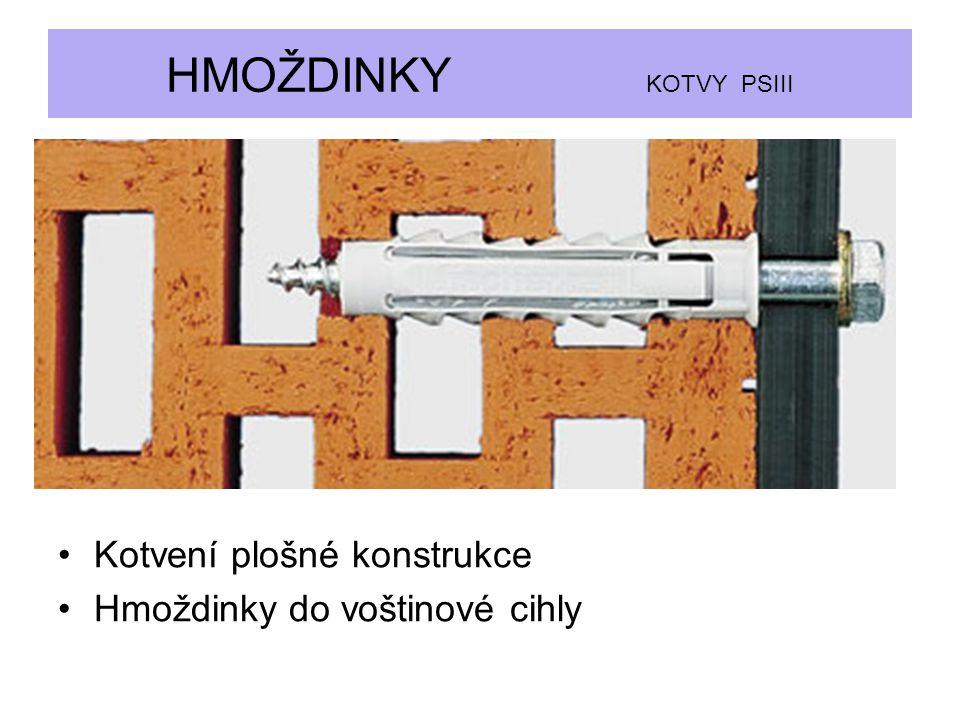 HMOŽDINKY KOTVY PSIII Kotvení plošné konstrukce