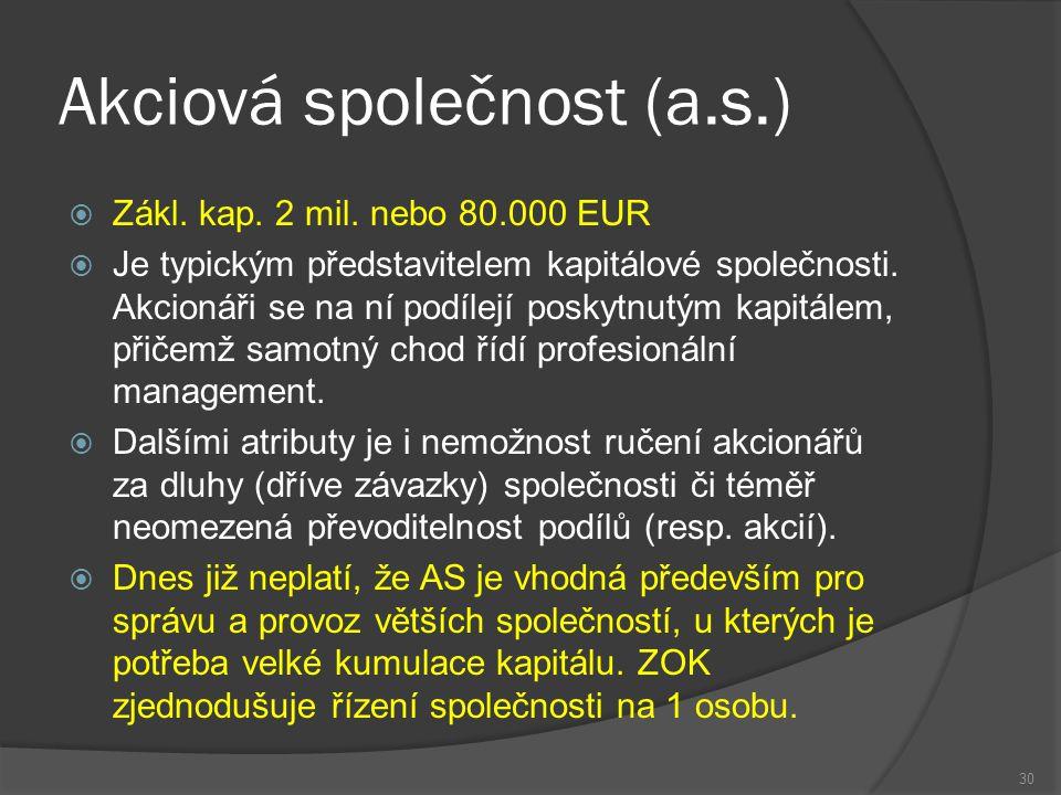 Akciová společnost (a.s.)