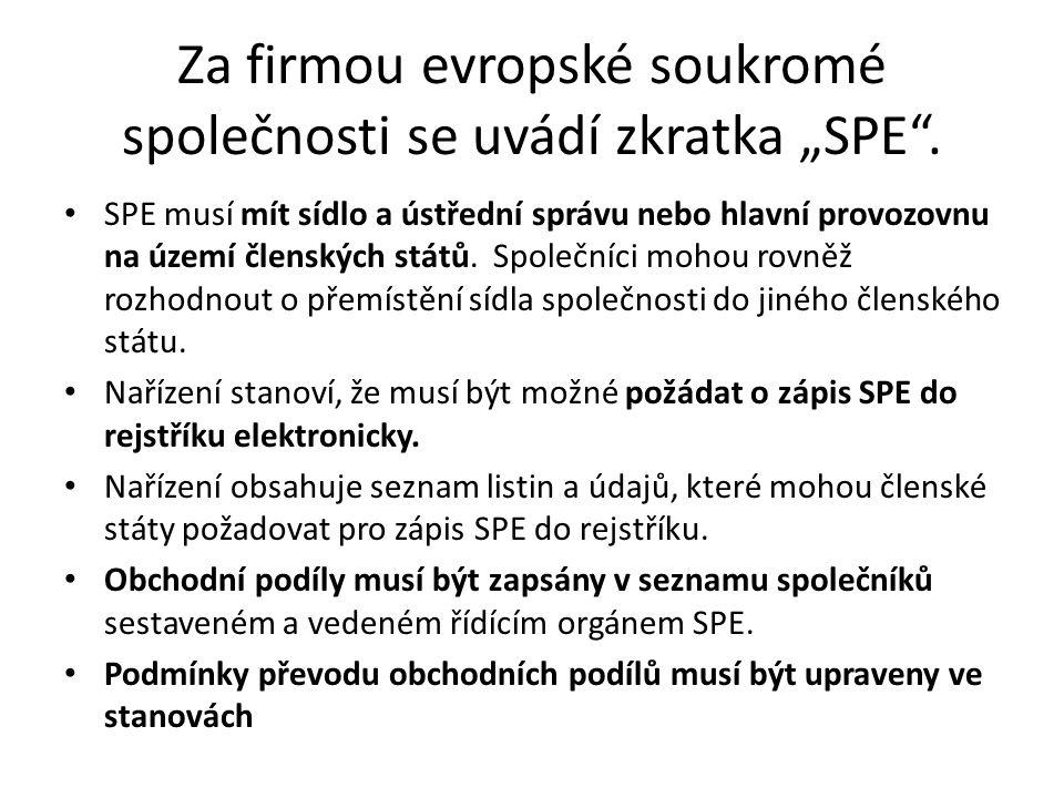"""Za firmou evropské soukromé společnosti se uvádí zkratka """"SPE ."""
