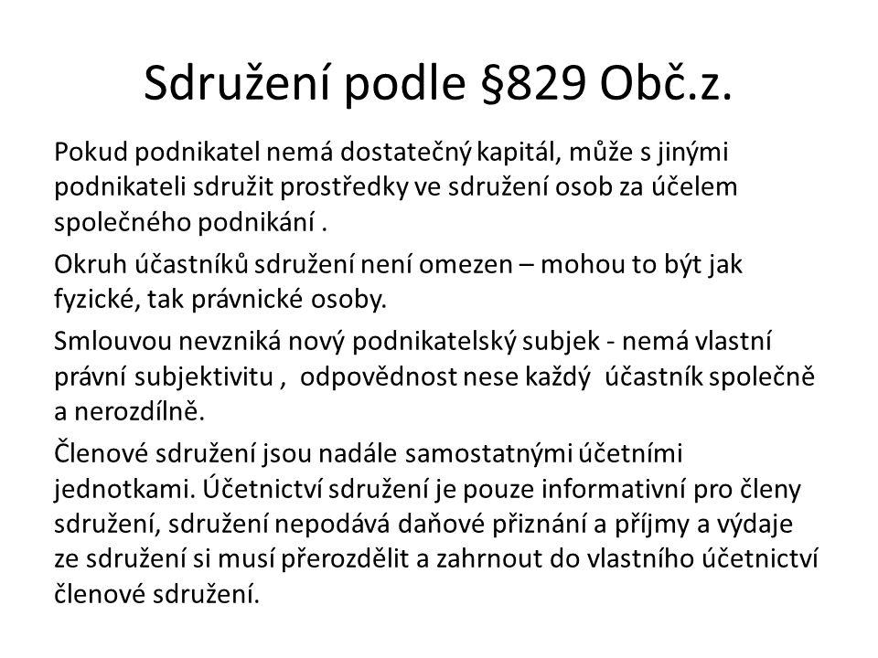 Sdružení podle §829 Obč.z.