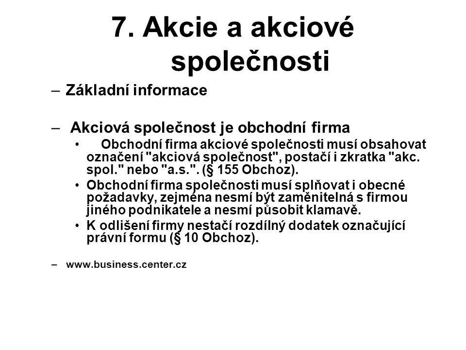 7. Akcie a akciové společnosti
