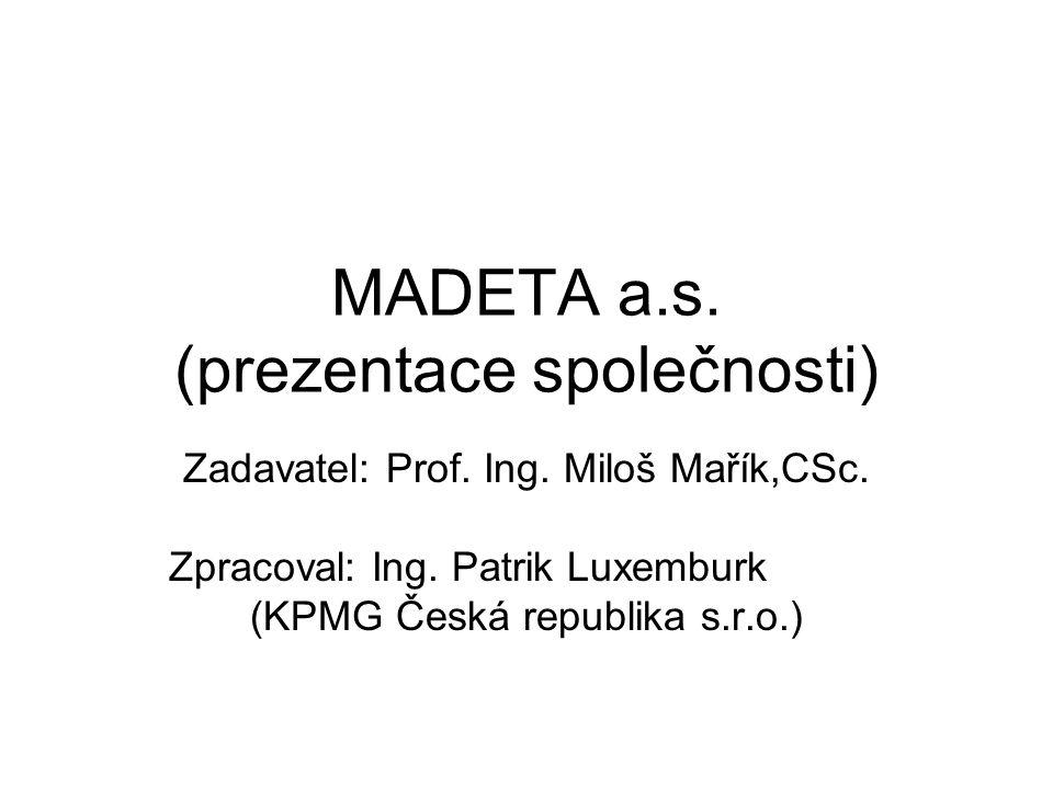 MADETA a.s. (prezentace společnosti)