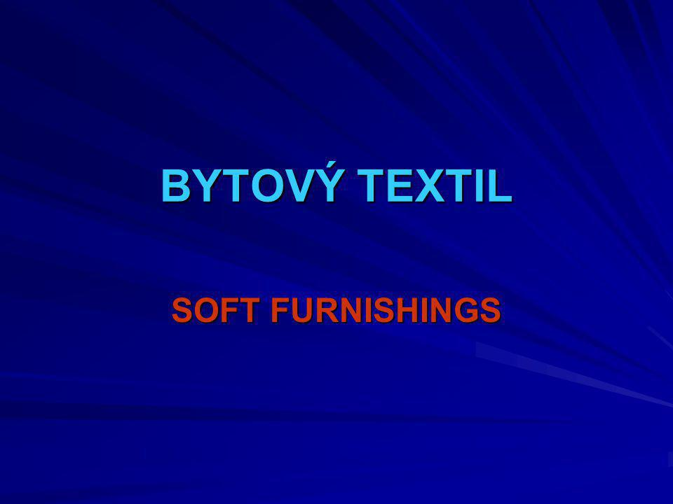 BYTOVÝ TEXTIL SOFT FURNISHINGS