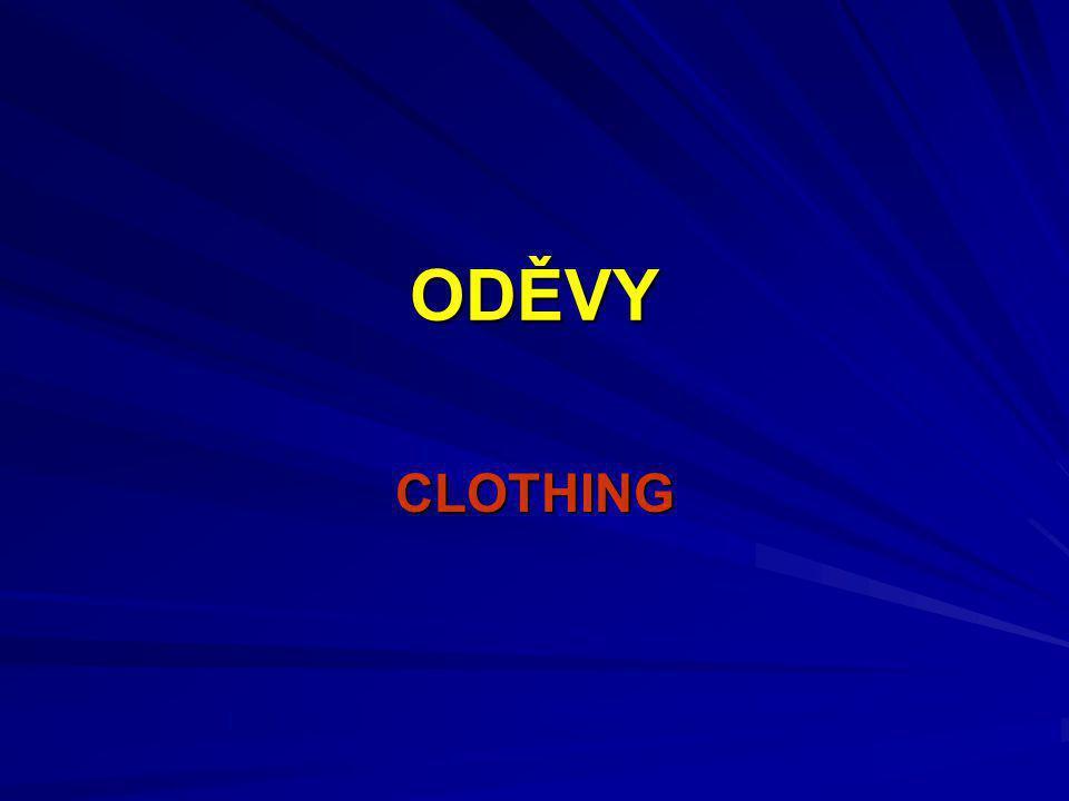 ODĚVY CLOTHING