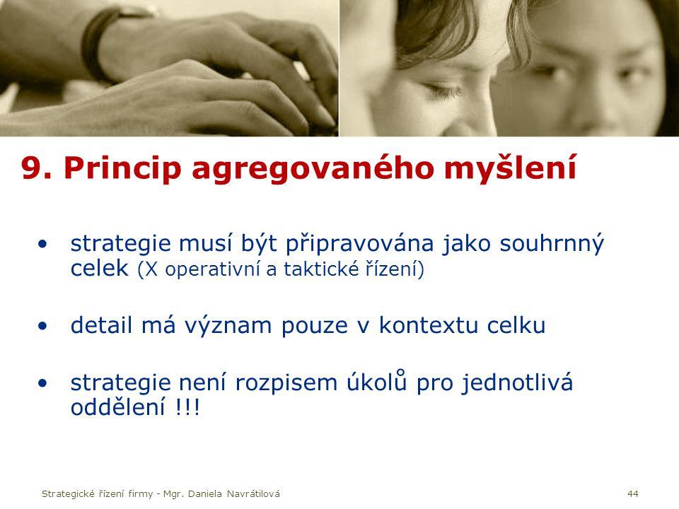 9. Princip agregovaného myšlení
