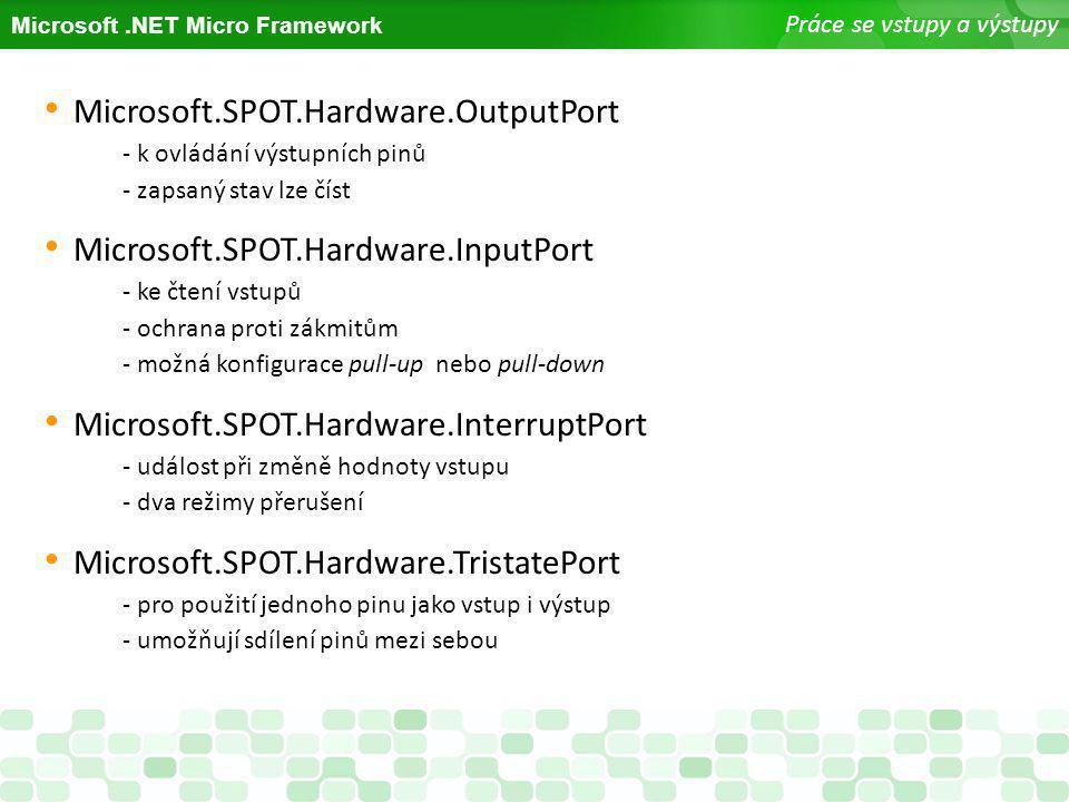 Microsoft.SPOT.Hardware.OutputPort