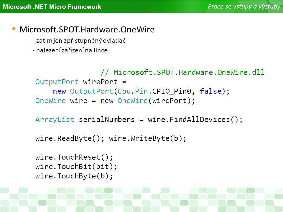 Microsoft.SPOT.Hardware.OneWire