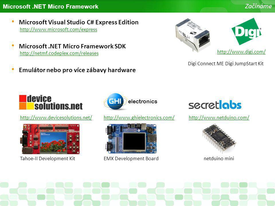 Microsoft .NET Micro Framework SDK http://netmf.codeplex.com/releases