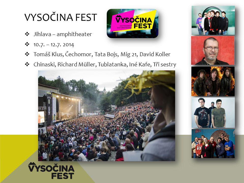 Vysočina fest Jihlava – amphitheater 10.7. – 12.7. 2014