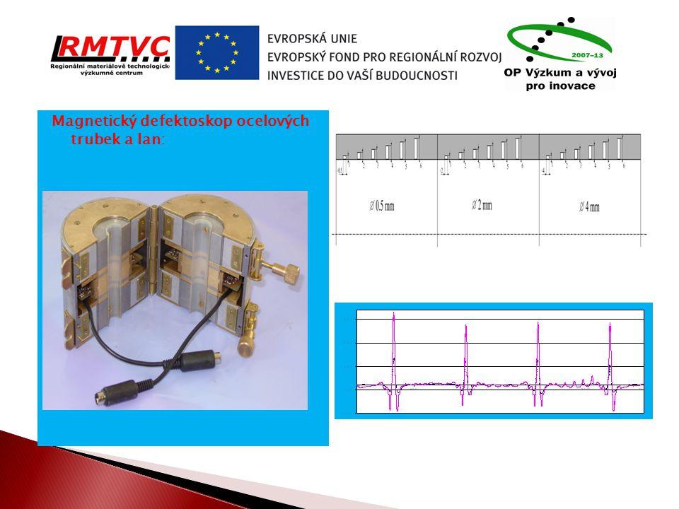 Magnetický defektoskop ocelových trubek a lan: